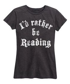 Heather Charcoal 'Rather Be Reading' Relaxed-Fit Tee #zulily #zulilyfinds