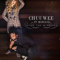 """DEF!NITION OF FRESH : Chuuwee ft. Maryann - Crack The Windows...Chuuwee and Maryann are back with their second collaborative release """"Crack The Windows"""". This track is the first listen from Chuuwee's upcoming N8 the Gr8 produced record """"Happy Saturday""""."""