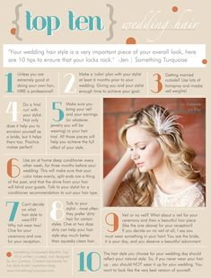 Your wedding hair style is a very important piece of your overall look, here are 10 tips to ensure that your locks rock! www.SomethingTurquoise.com