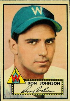 Don Johnson 1952 Pitcher - Washington Senators  Card Number: 190A  Series: Topps Series 1