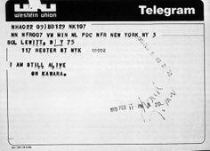 OnKawara: I am Still Alive, 1970. Telegram sent to Sol LeWitt.