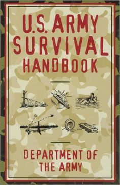 Love The Stacks - U.S. Army Survival Handbook by Department Of The Army, $7.00 (http://www.lovethestacks.com/u-s-army-survival-handbook-by-department-of-the-army/)
