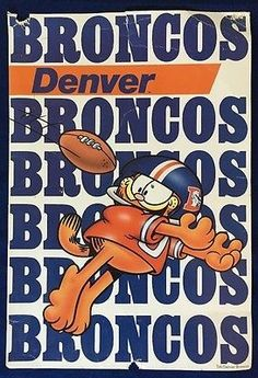 💓well well well, look who went Broncos, yep Garfield💓 Denver Broncos Logo, Go Broncos, Broncos Fans, Football Season, Football Team, Different Sports, Well Well, Mountain High, Win Or Lose
