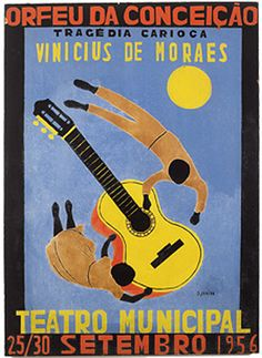 On September 25, 1956, the piece debuted at the Teatro Municipal in Rio de Janeiro. Back and forth between Paris, Vinicius was able to assemble greats of Brazilian culture: Oscar Niemeyer (Scenic Design), Carlos SCLIAR Djanira (Poster Art), the Black Experimental Theater of Abdias Nascimento provided actors for the cast. It was the first time in the history of the Teatro Municipal that black actors stepped on her stage.