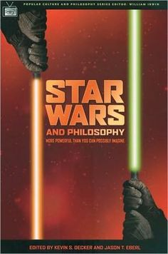 Star Wars and Philosophy (Popular Culture and Philosophy Series)
