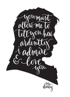 pride and prejudice poster jane austen quote by abbieimagine  mr darcy silhouette quote pride and prejudice happy valentine s day blog