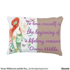 Oscar Wilde Love and Be Yourself Quotes Accent Pillow