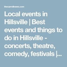 Local events in Hillsville | Best events and things to do in Hillsville - concerts, theatre, comedy, festivals | Carroll News | Calendar