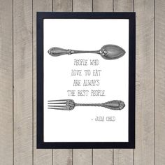 People Who Love to Eat Are Always The Best by lucretiadesign, $5.00