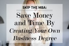 Skip The MBA: Save Money and Time | Levo League | Career Tips