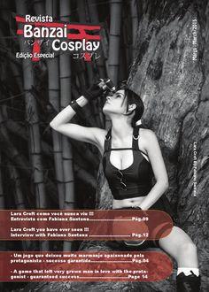 Banzai Cosplay Edição Especial Tomb Raider  Entrevista com Fabiana Santana