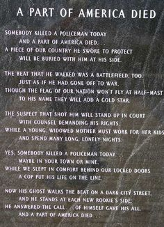 Pittsburgh Police Memorial I think every state needs this Police Quotes, Police Officer Quotes, Cop Quotes, Police Wife Life, Cop Wife, Police Memorial, Police Lives Matter, Law Enforcement Officer, Law Enforcement Quotes