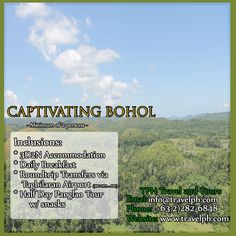 3 DAYS CAPTIVATING BOHOL Minimum of 2 persons  For more inquiries please call: Landline: (+63 2)282-6848 Mobile: (+63) 918-238-9506 or Email us: info@travelph.com #Bohol #Philippines #TravelPH #TravelWithNoWorries Bohol Philippines, Tours, Day, Travel, Viajes, Destinations, Traveling, Trips