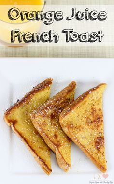 Orange Juice French Toast is a refreshing twist on traditional french toast. It combines the fresh citrus taste of orange juice with the deliciousness of french toast to make the perfect breakfast. - Orange Juice French Toast Recipe on Sugar, Spice and Family Life