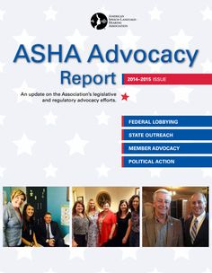 ASHA releases 2014-2015 Advocacy Report. Check it out to see what ASHA is doing for you!