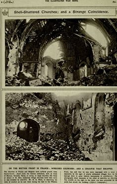 "WWI, Jan 1917; ""On the British Front in France, -Wrecked Churches, - and a crucifix that escaped"" The Illustrated War News, via archive.org"