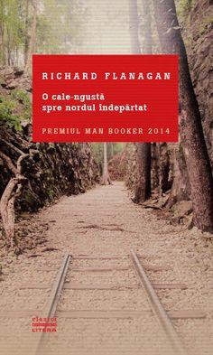 O cale-ngusta spre nordul indepartat - Richard Flanagan
