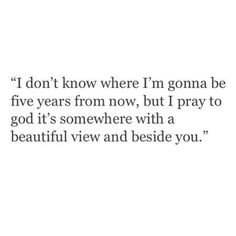 That's kinda stupid... Baby, don't they know being beside You IS WHERE THE BEAUTIFUL VIEW IS?!?❤️