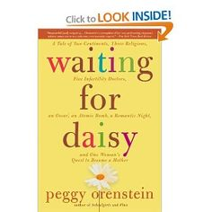 Waiting for Daisy: A Tale of Two Continents, Three Religions, Five Infertility Doctors...