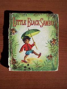 Little Black Sambo How I loved this story. I always remember how Sambo got the tiger to chase his tale so fast that the tiger turned to butter,, or have I lost my mind? I wanted shoes like Sambos. One of my favorite books, Sweet Memories, Childhood Memories, Childhood Toys, Before I Forget, Sr1, This Is A Book, I Remember When, Little Golden Books, Ol Days