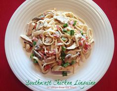 Southwest Chicken Linguine Pasta Dish #chicken #pasta #linguine #southwest
