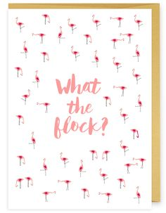 What the Flock? Greeting Card  - part of a Florida inspired collection from Humdrum Paper