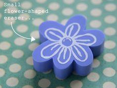 an eraser stamp!