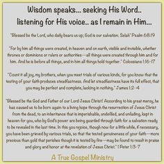 Wisdom speaks... seeking His Word.. listening for His voice.. as I remain in Him... Created by Him and for Him.. trusting Him as He tests and proves my faith.. for His glory... #atruegospelministry #wisdom #trust #biblequote #quote #seekgod #godsword #godislove #jesus #teamjesus #LHBK #youthministry #preach #testify #pray #rollin4Christ