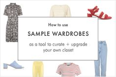 How to use sample wardrobes as a tool to curate + upgrade your own closet — INTO MIND