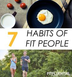 7 Habits of Fit People
