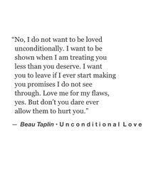 i want unconditional love