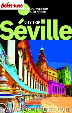 """#Séville #guide #voyage A la découverte des plus belles villes d'Europe avec les guides """"Petit Futé"""" en version numérique sans DRM, 4,49€, disponible sur www.page2ebooks.com ...et toujours le plaisir de lire !"""