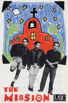 "Poster from Culture Clash's ""The Mission"" at the Los Angeles Theater Center. Ric Salinas Culture Clash Collection."