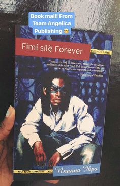 Book Mail! Fimi sile Forever by Nnanna Ikpo. #LGBTQLit Blog Pictures, The Creator, Novels, Scene, African, Reading, Books, Fun, Livros