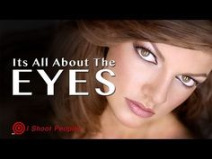 Its All About The Eyes in Model & Portrait Photography