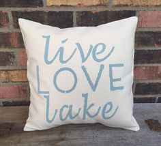 Live Love Lake Pillow by VineandWineBoutique on Etsy