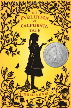 """The Evolution of Calpurnia Tate by  Jacqueline Kelly: """"Each chapter of this winning…novel opens with a quotation from 'On the Origin of Species'—a forbidden book that her own grandfather turns out to have hidden away.  Together they study Darwin's masterpiece, leading to a revolution in Callie's ideas of what she might accomplish on her own.""""—New York Times Book Review. #Books #Kids #The_Evolution_of_Calpurnia_Tate"""