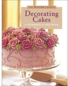 Wilton Book - Decorating Cakes #cake #cakelovers #cakes #cakedecorating #wilton #book #books #cakedesign #sweets #yummy #delicious #ad