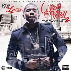 YFN Lucci - Wish Me Well 2 : TopMixtapes