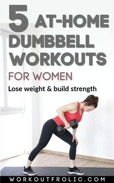 5 At-home Dumbbell Workouts for Women [Burn fat and build muscle]