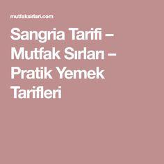 Sangria Tarifi – Mutfak Sırları – Pratik Yemek Tarifleri