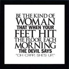 be the kind of woman anasofiasolano