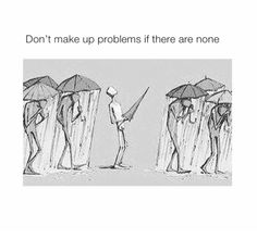 No one is completely problem-less, just let your world shine a little brighter