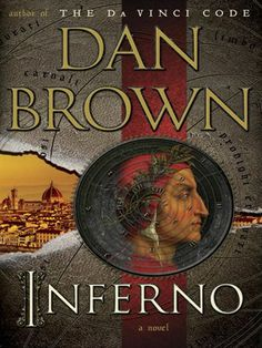 Dec. 18, 2015  Movie Title: Inferno  Director: Ron Howard  Starring: Tom Hanks  Based on: Novel by Dan Brown