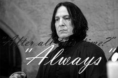 Severus Snape Always