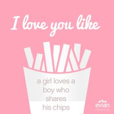 I love you like... a girl loves a boy who shares his chips / Our Facebook page : https://www.facebook.com/evian #iloveyoulike #evian #liveyoung