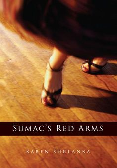 Sumac's Red Arms by Karen Shklanka.  Karen Shklanka writes clearly and unsentimentally about stitching a fight victim back together in Moose Factory, going to sign the death certificate of a radiant long-time patient on Salt Spring Island, watching a man slowly losing his memory in an unnamed city. How is a medical professional to survive these daily reminders of life's fragility and uncertainty with compassion and humanity intact, without becoming cold and distant?