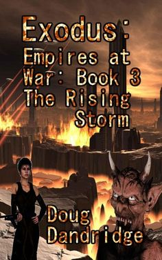 The Rising Storm (Exodus: Empires at War, #3)