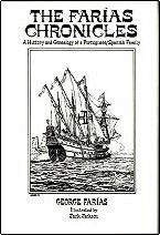 THE FARIAS CHRONICLES, A History and Genealogy of a Portuguese/Spanish Family HISPANIC GENEALOGY Author: George Farías Portuguese, Genealogy, Trail, Spanish, Tropical, Author, Writing, History, Historia