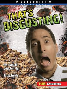 That's Disgusting! - Rubicon Publishing Inc. Gross Food, Fear Factor, Leveled Readers, Burning Questions, Big Meals, Weird And Wonderful, Wonders Of The World, The Outsiders, This Book